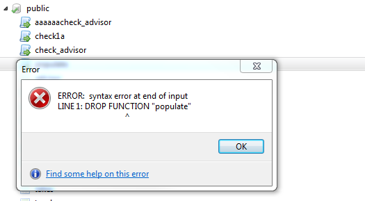 Syntax error when trying to drop function in postgresql (pgsql)